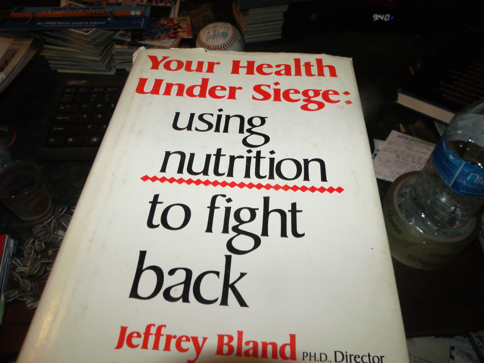Your Health Under Siege: Using Nutrition to Fight Back SIGNED by Jeffrey Bland
