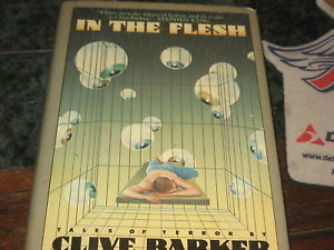 In the Flesh SIGNED by Clive Barker (1986, Hardcover)