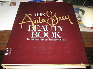 The Aida Grey Beauty Book SIGNED by Aida Grey 1ST/1ST