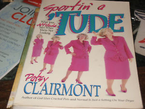 Sportin' a 'tude SIGNED by Patsy Clairmont