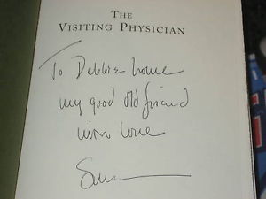The Visiting Physician SIGNED by Susan Richards Shreve