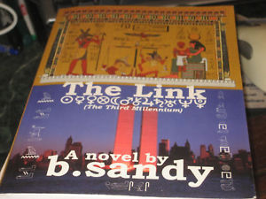 The Link SIGNED by B. Sandy (2006, Paperback) 1ST