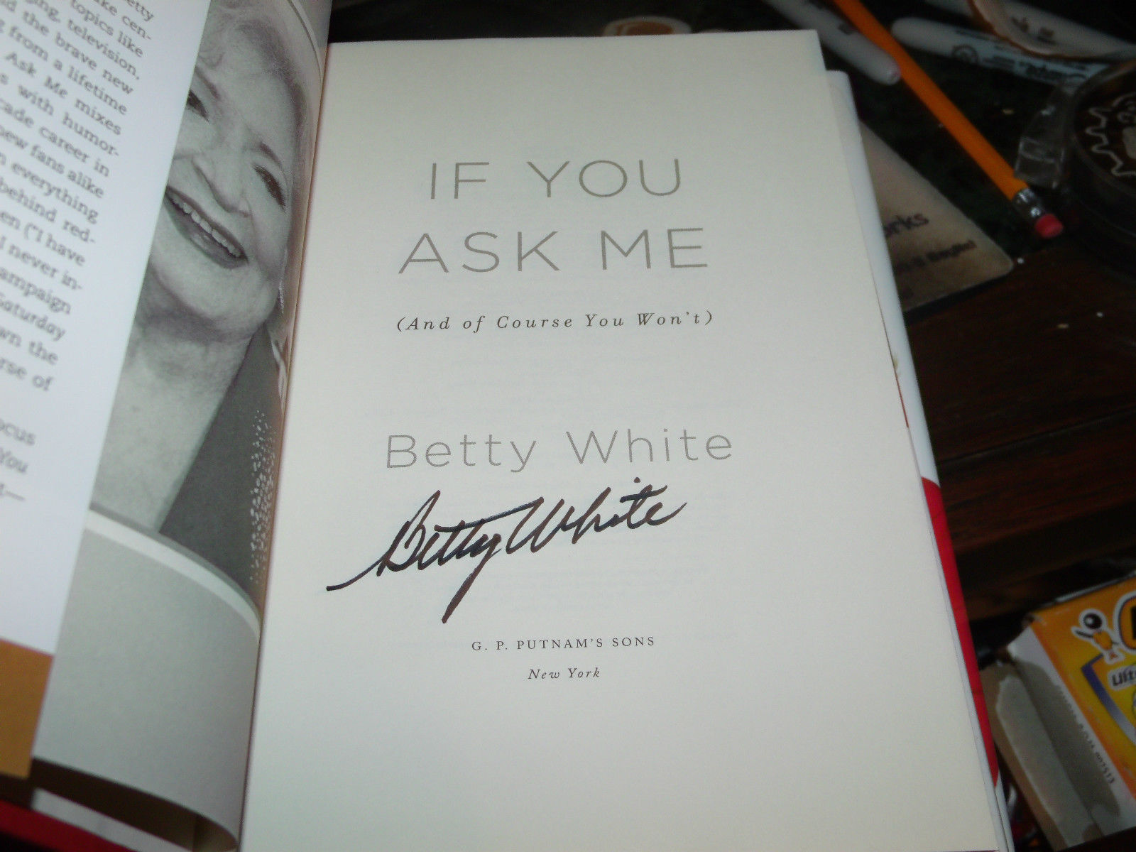 If You Ask Me: And of Course You Won't SIGNED by Betty White 1ST/1ST
