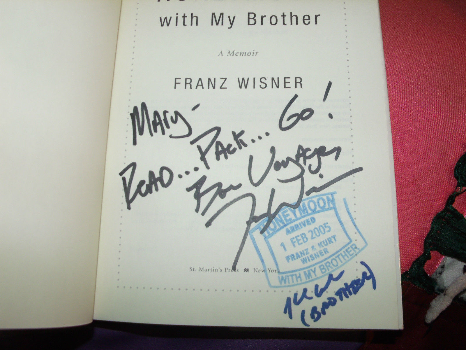 Honeymoon With My Brother SIGNED by Franz Wisner 1ST/5TH (2005, Hardcover)