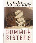 Summer Sisters   Judy Blume - $8.95