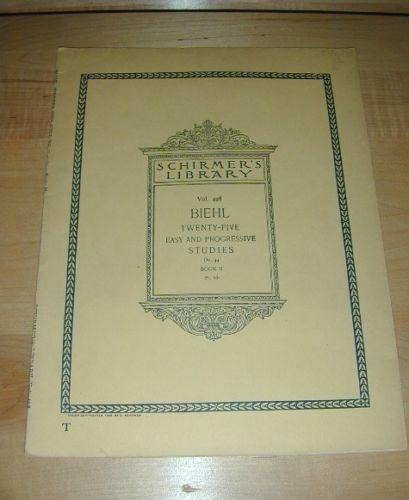 Schirmer's Library 1898 BIEHL~25 Easy & Progressive Studies Op. 44 Book II