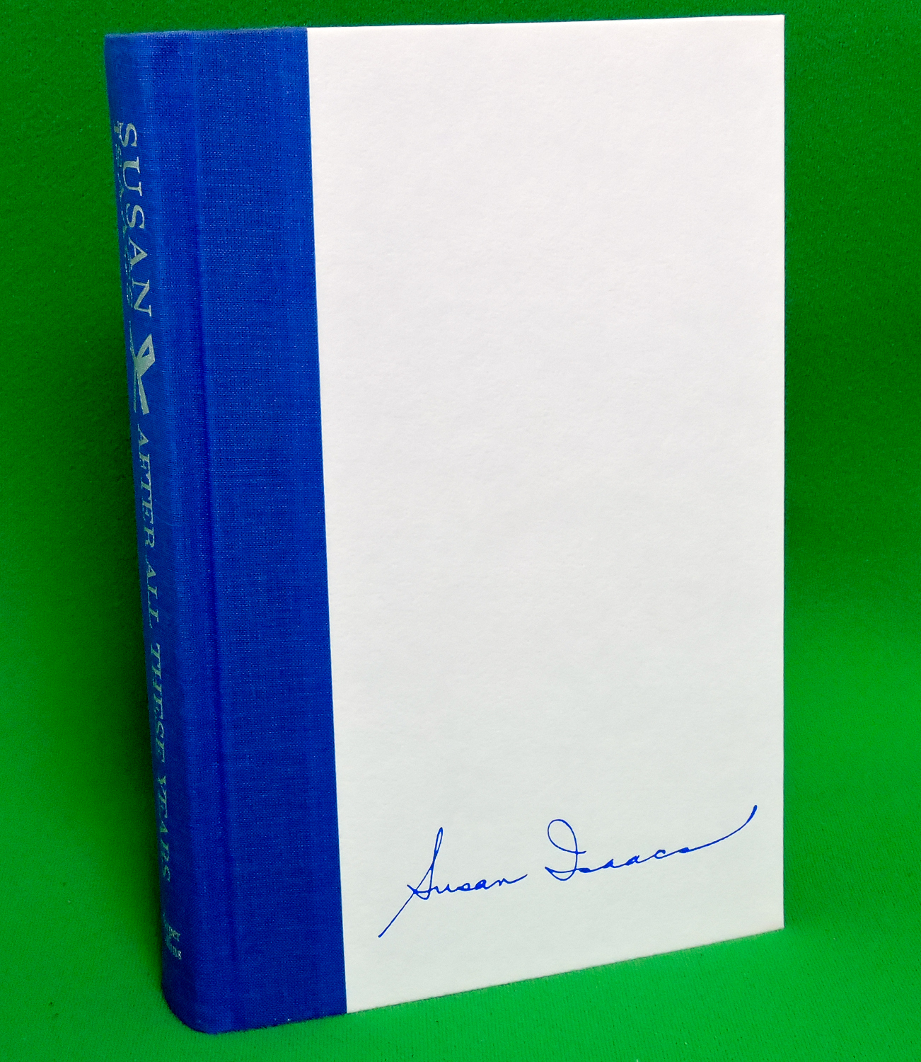 """1993 Stated 1st Edition Book, """"After All These Years"""" By Susan Issacs - Mint!"""