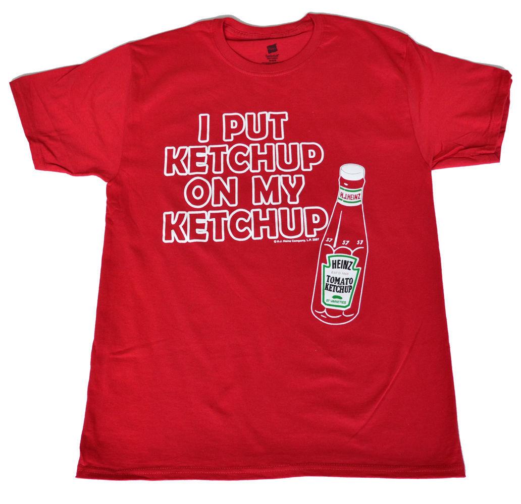 I put Ketchup on my Ketchup red  Adult   shirt