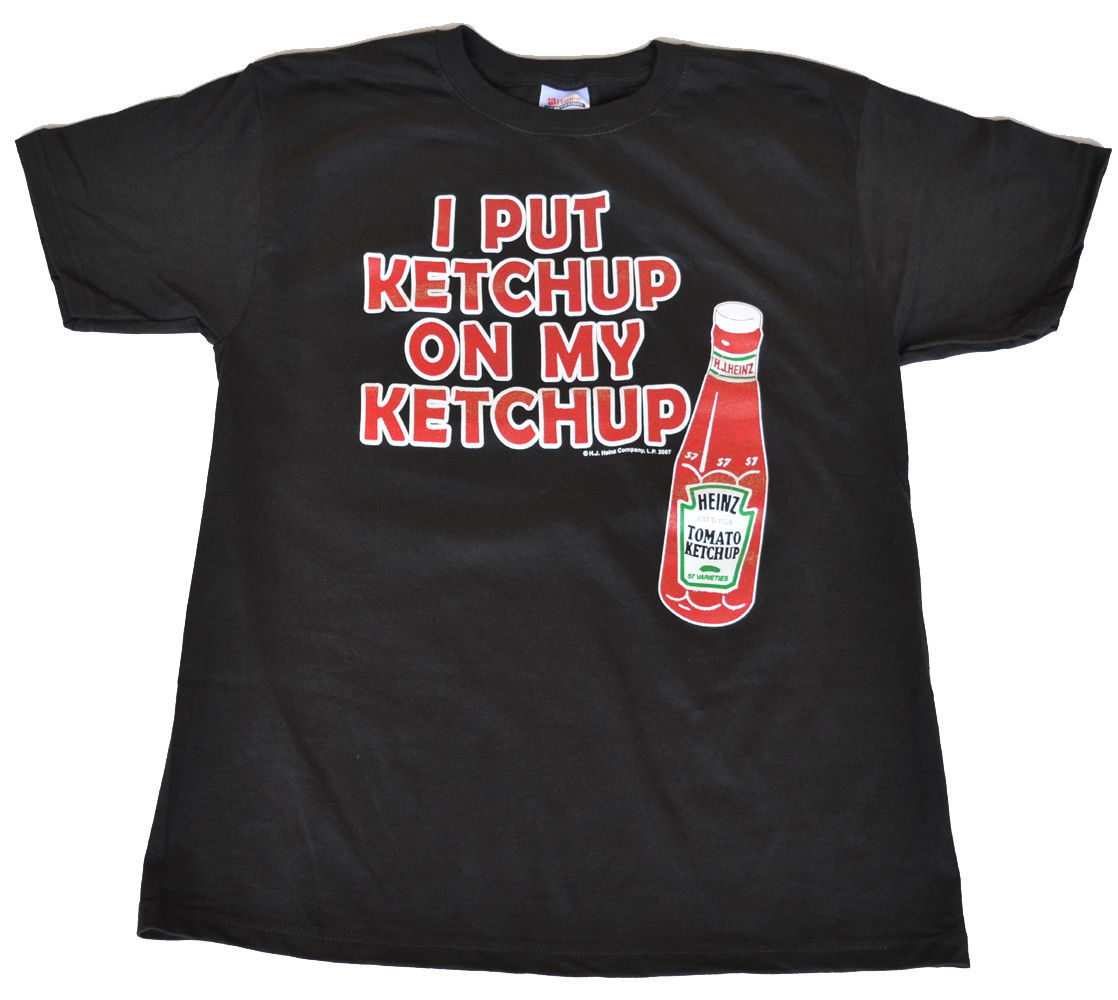 I put Ketchup on my Ketchup Black  Adult   shirt