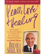 Peace, Love and Healing by Bernie S. Siegel M.D. - $6.80