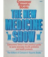 The New Medicine Show by Consumer Reports Books - $3.95