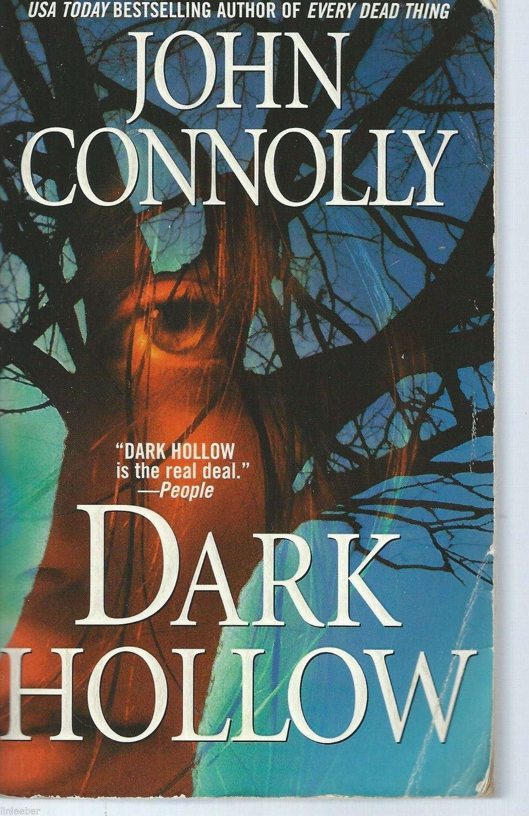 Dark Hollow by John Connolly:Police Detective Charlie Parker;Caleb Kyle;2002 PB
