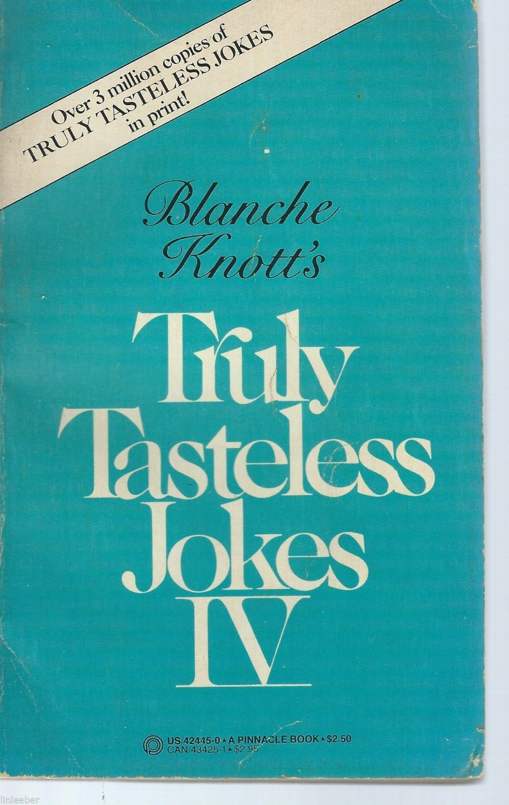 Truly Tasteless Jokes IV by Blanche Knott;1984 First Printing;Pinnacle Paperbook