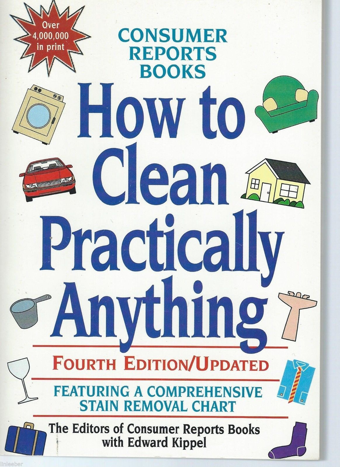 How to Clean Practically Anything;Consumer Reports Book,4th Ed.,Updated;Chart
