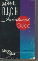 GET RICH INVESTMENT GUIDE by CONSUMER'S DIGEST INC.1985 PB VOL6/NO2 MONE... - $6.99