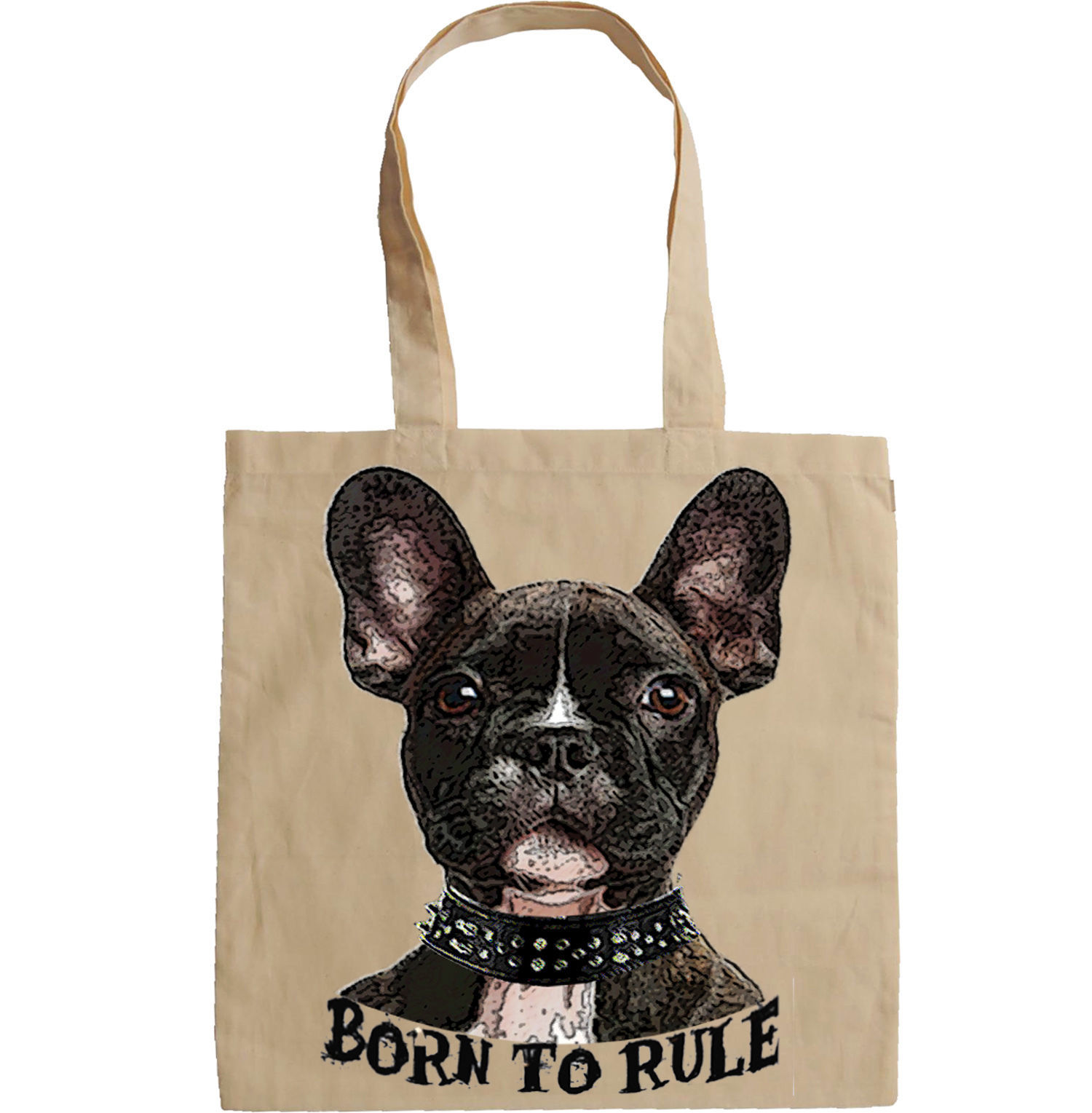 FRENCH BULLDOG BORN TO RULE 1 -  NEW AMAZING GRAPHIC HAND BAG/TOTE BAG