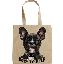 French Bulldog Born To Rule 1    New Amazing Graphic Hand Bag/Tote Bag - $24.16