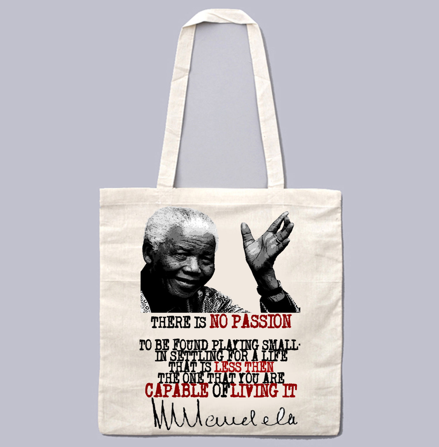 NELSON MANDELA PASSION QUOTE - NEW AMAZING GRAPHIC WHITE HAND BAG/TOTE BAG