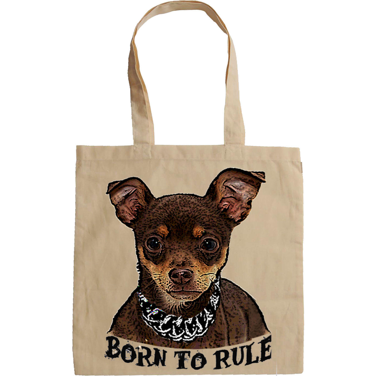 CHIHUAHUA  BORN TO RULE -  NEW AMAZING GRAPHIC HAND BAG/TOTE BAG