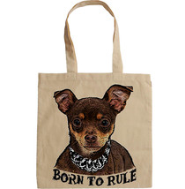 Chihuahua  Born To Rule    New Amazing Graphic Hand Bag/Tote Bag - $23.60
