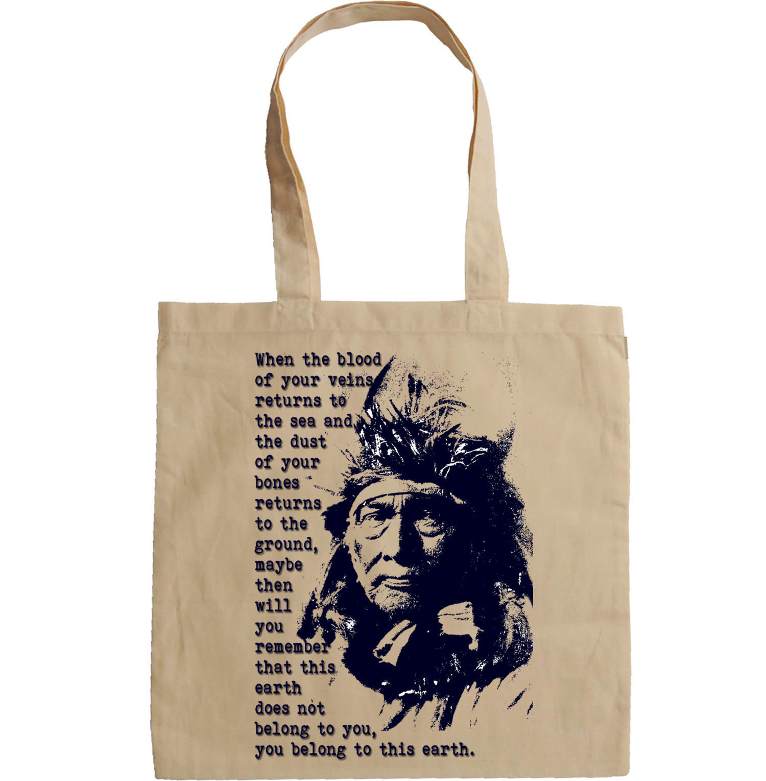 NATIVE AMERICAN INDIAN QUOTE - NEW AMAZING GRAPHIC HAND BAG/TOTE BAG