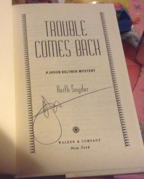Trouble Comes Back SIGNED by Keith Snyder 1ST/1ST (1999, Hardcover)