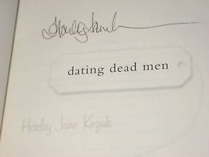 Dating Dead Men SIGNED by Harley Jane Kozak 1ST/1ST