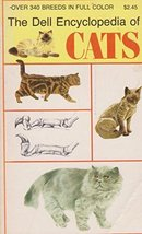 The Dell encyclopedia of cats [Jan 01, 1974] Hazen, Barbara Shook - $11.99