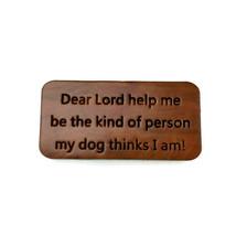 Funny Dog Lover Fridge Magnet Wood Handcrafted USA Redwood Refrigerator ... - $9.99