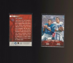2000 Topps - Combos #TC1 Peyton Manning, Johnny Unitas - $1.00