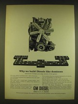 1962 GM Diesel Engines Ad - Why we build diesels like dominoes - $14.99