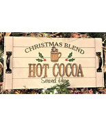 Christmas Blend Hot Cocoa Served Here Wood Holiday Home Wall Kitchen Dec... - $39.90