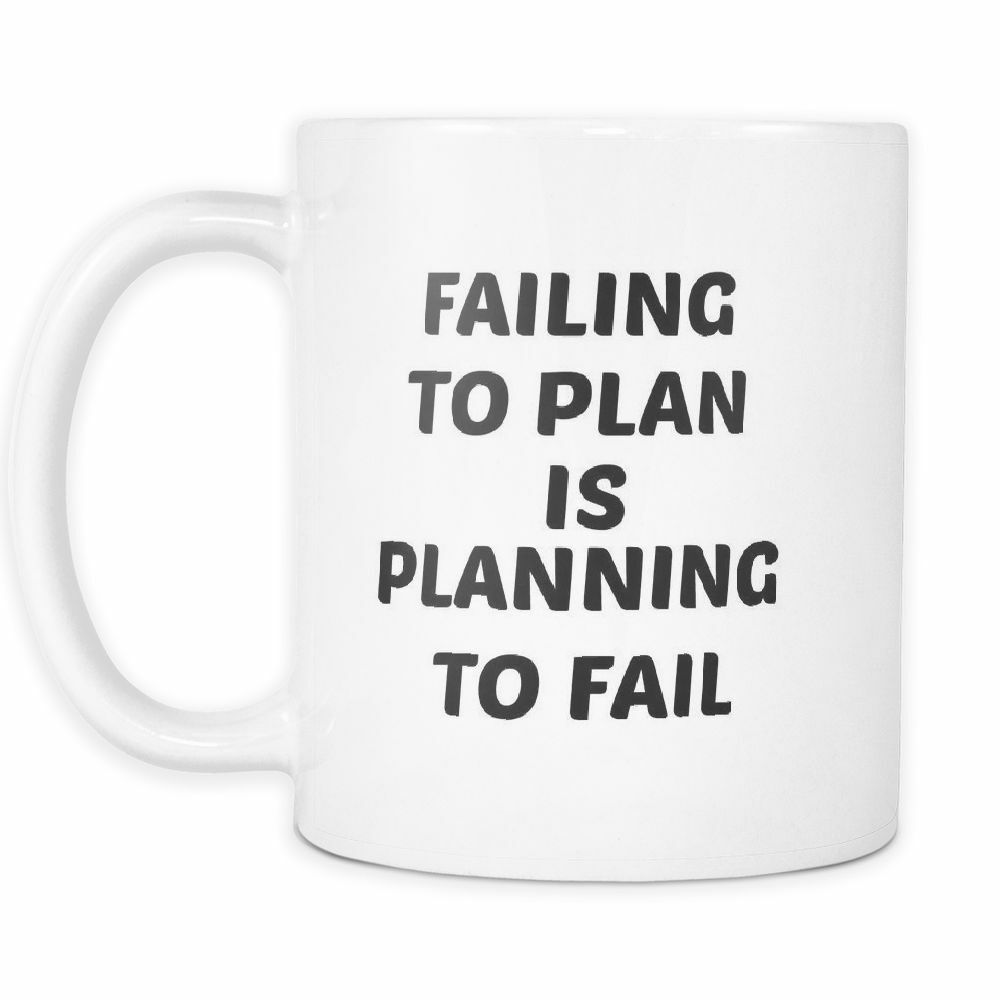 Novelty Funny Entrepreneur Business 11 oz White Ceramic Coffee Mug Plan To Fail