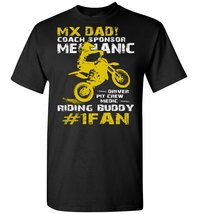 Mx Dad Coach Sponsor Mechanic Driver T-Shirt - $19.99+