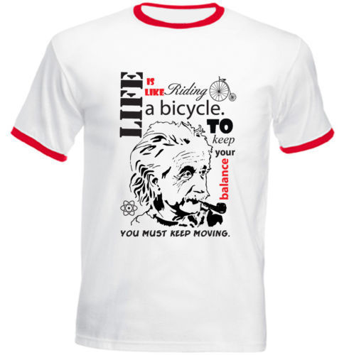 ALBERT EINSTEIN BICYCLE QUOTE - RED RINGER COTTON TSHIRT