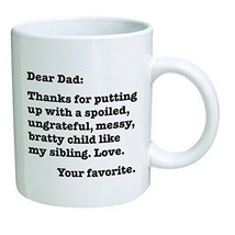Funny Coffee Mug Dear Dad Thanks for putting up... - $16.91