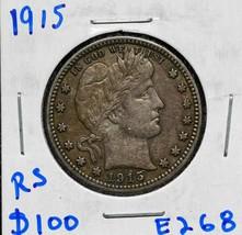 1915 Silver Barber Quarter Dollar 25¢ Coin Lot# E 268