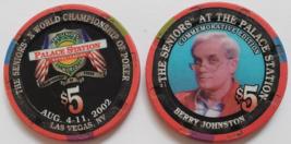 The Seniors Berry Johnston @ Palace Station Las Vegas $5 Commemorative Chip - $9.95