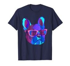 Dad Shirts - Night Neon Dog T-shirt EDM Techno Frenchie Wearing Glasses Men - $19.95+