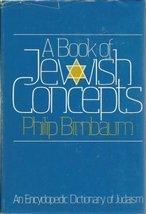 A Book of Jewish Concepts [Hardcover] Birnbaum, Philip - $49.99