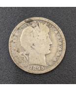 1895 Barber Quarter - 90% silver coin - $5.50