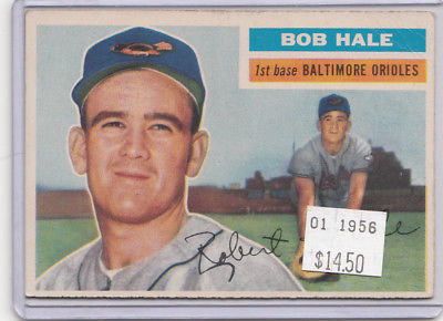 1956 Topps 231 Bob Hale Not Graded