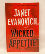 HC book Wicked Appetite by Janet Evanovich 1st Ed 2010 Lizzy & Diesel se... - $3.00