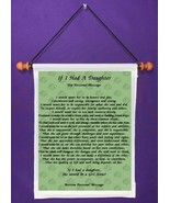 If I Had A Daughter - Personalized Wall Hanging (591-1) - $18.99