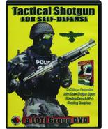 TACTICAL SHOTGUN FOR SELF-DEFENSE-DVD+Bonus - $24.95