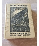 Art Book Frank Brangwyn Association Copy Artist F Raymond Holland Foster... - $139.89