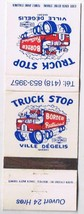 Quebec Matchbook Cover Ville Degelis Truck Stop Border Restaurant Irving... - $1.89