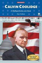 Calvin Coolidge (Presidents) [Hardcover] [Apr 01, 2002] Graham, Amy