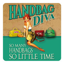 Handbag Diva Funny Pin-up Girl Loves Handbags Melamine Drinks Table Coaster - $4.07