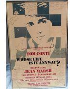 ORIGINAL TONY AWARD WINNER AUTOGRAPHED WINDOW CARD- WHOSE LIFE IS IT ANY... - $374.95